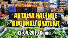 Antalya Hal'inde 12 Nisan 2019 Cuma Günkü Fiyatlar